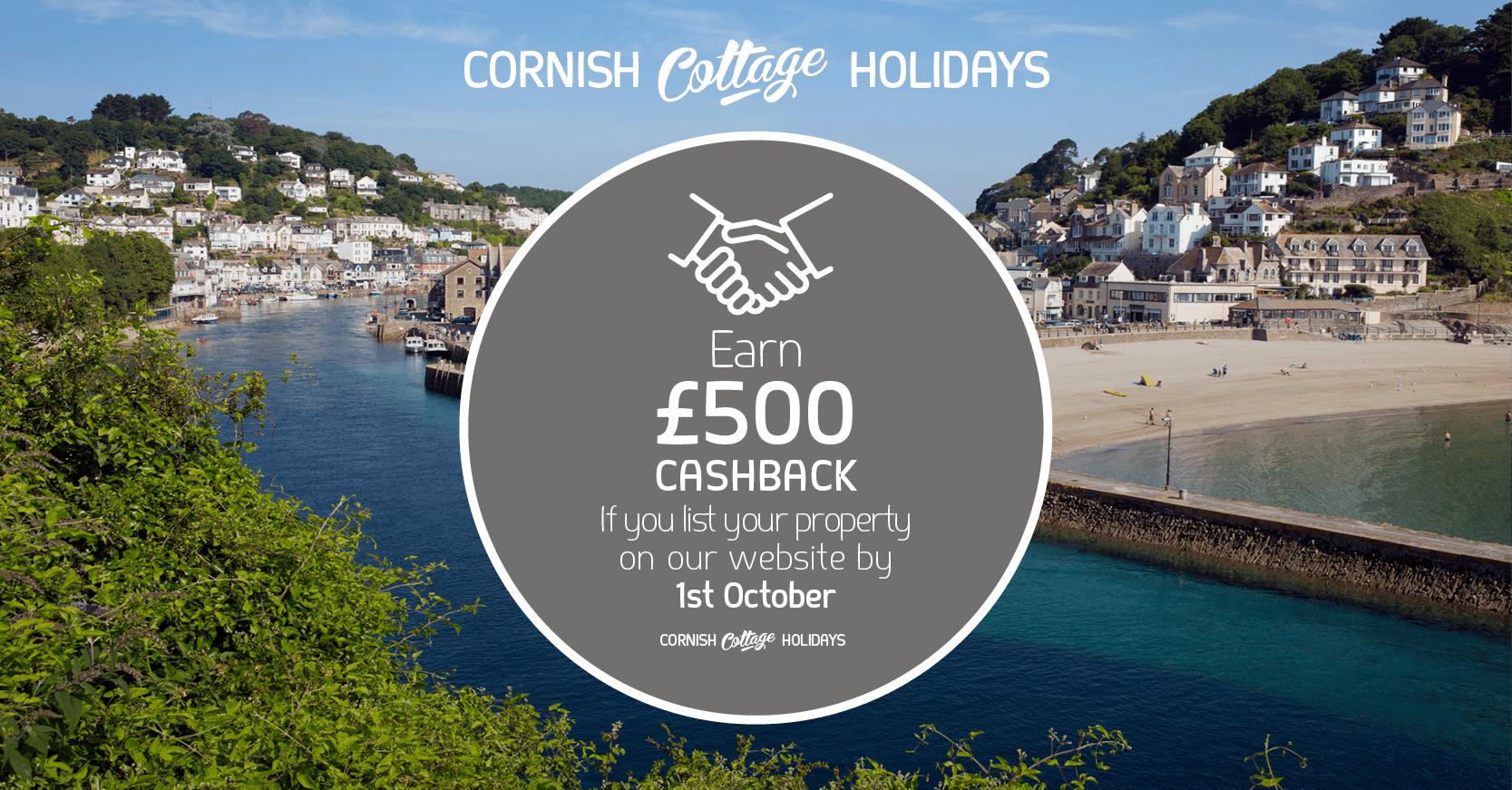 Cornish Cottage Holidays property owners £500 cashback offer